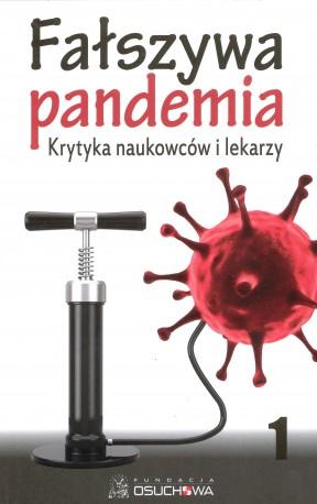 Fałszywa pandemia. Krytyka naukowców i lekarzy