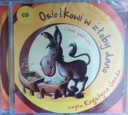 Osiołkowi w żłoby dano i inne wiersze (audiobook CD)