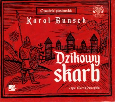 Dzikowy skarb. Audiobook czyta Marcin Popczyński