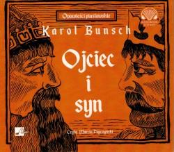 Ojciec i syn. Audiobook czyta Marcin Popczyński