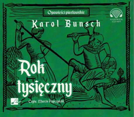 Rok tysięczny. Audiobook czyta Marcin Popczyński