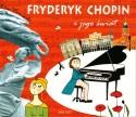 Fryderyk Chopin i jego świat