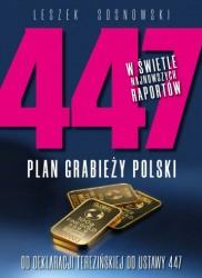 447. Plan grabieży Polski. Od deklaracji teresińskiej do ustawy 447