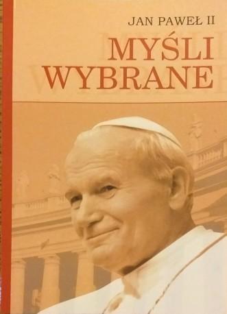 Myśli wybrane Jana Pawła II