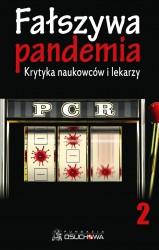 Fałszywa pandemia. Krytyka naukowców i lekarzy 2