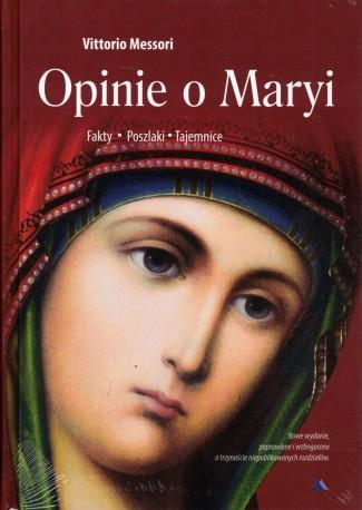 Opinie o Maryi. Fakty. Poszlaki. Tajemnice