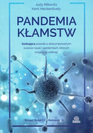 Pandemia kłamstw