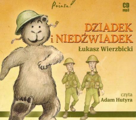 Dziadek i niedźwiadek  - audiobook