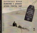 Rowerem i pieszo przez Czarny Ląd. Listy z podróży afrykańskiej z lat 1931-1936. Audiobook
