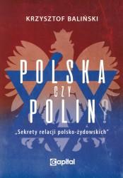 Polska czy Polin? Sekrety relacji polsko-żydowskich