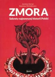 Zmora. Sekrety najnowszej historii Polski