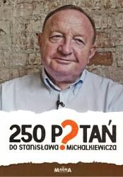 250 pytań do Stanisława Michalkiewicza