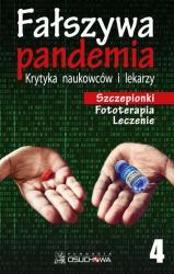 Fałszywa pandemia. Krytyka naukowców i lekarzy. Szczepionki Fototerapia Leczenie cz.4
