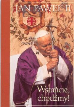 """Jan Paweł II: """"Zapis ten ofiarowuję Braciom w..."""